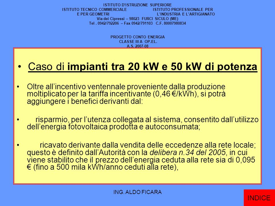 Caso di impianti tra 20 kW e 50 kW di potenza