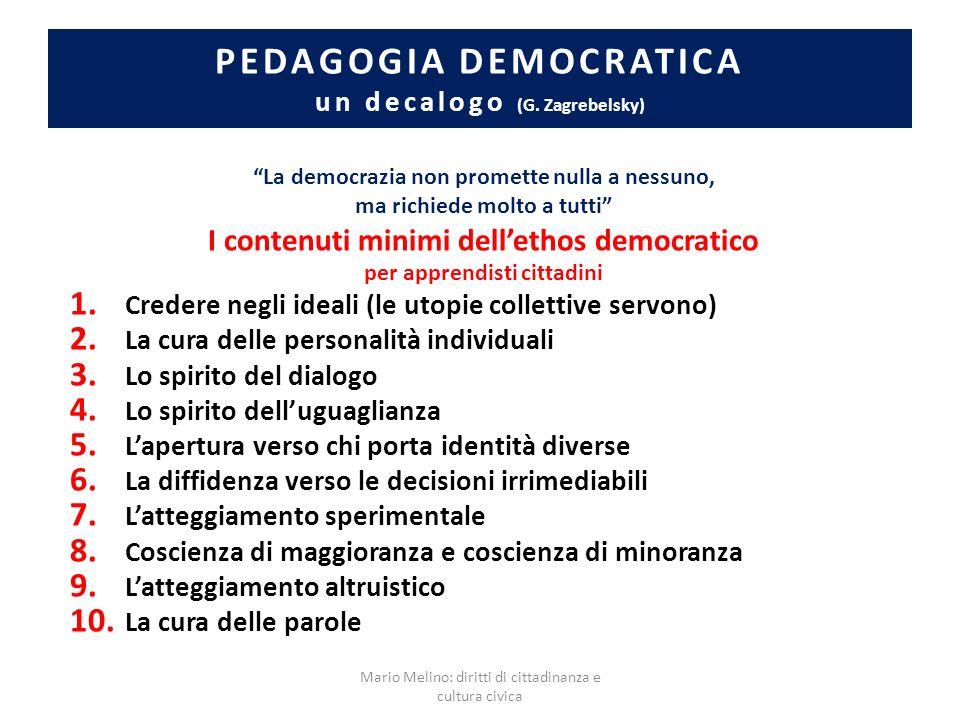 PEDAGOGIA DEMOCRATICA un decalogo (G. Zagrebelsky)