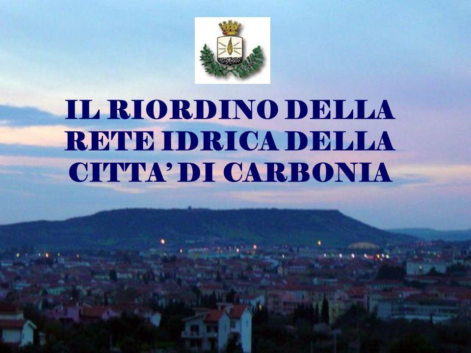 IL RIORDINO DELLA RETE IDRICA DELLA CITTA' DI CARBONIA