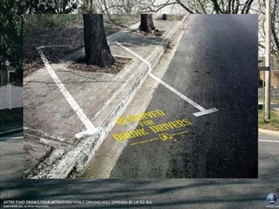 Spesso utilizzata per le campagne contro l'uso dell'alcool o della droga