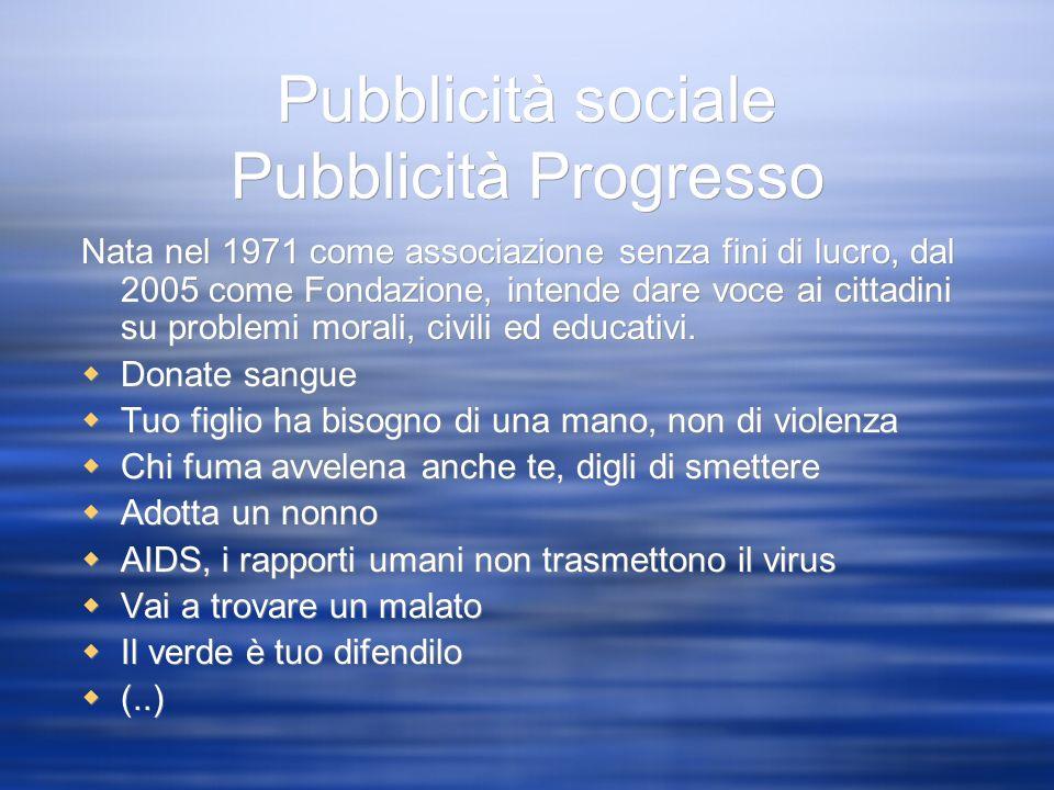 Pubblicità sociale Pubblicità Progresso