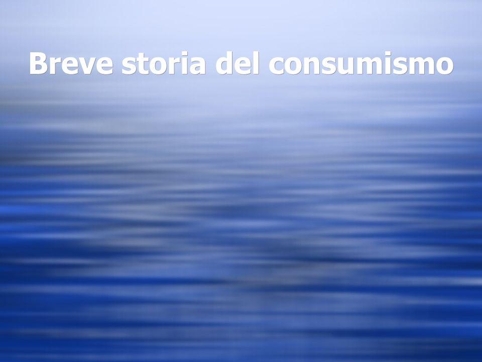 Breve storia del consumismo