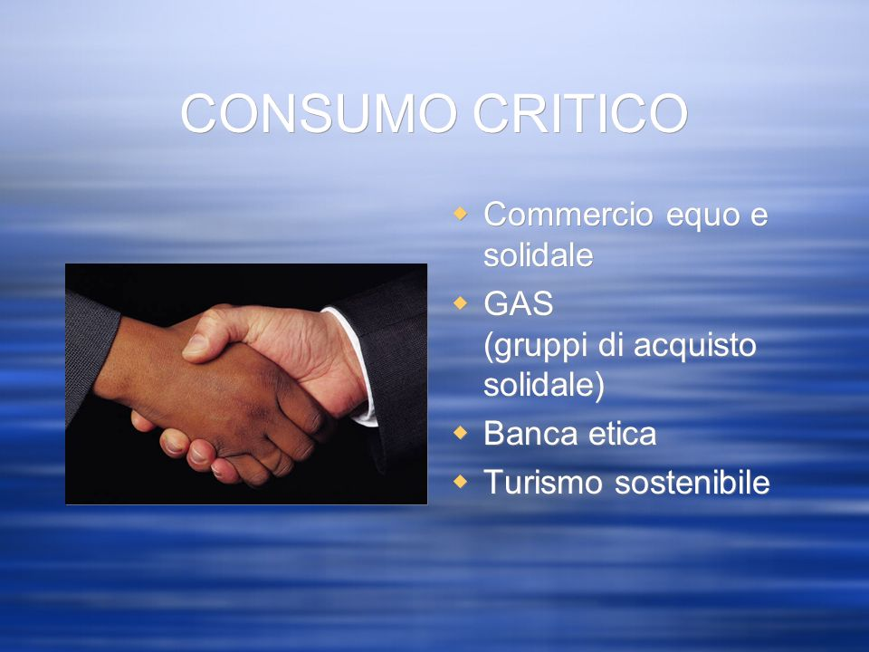 CONSUMO CRITICO Commercio equo e solidale