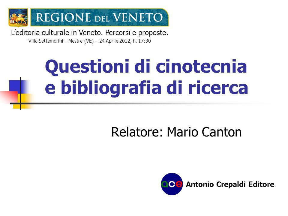 Questioni di cinotecnia e bibliografia di ricerca