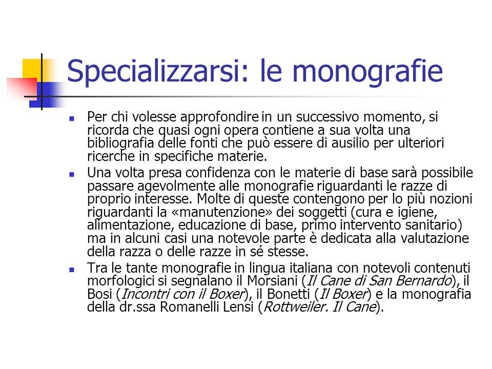 Specializzarsi: le monografie