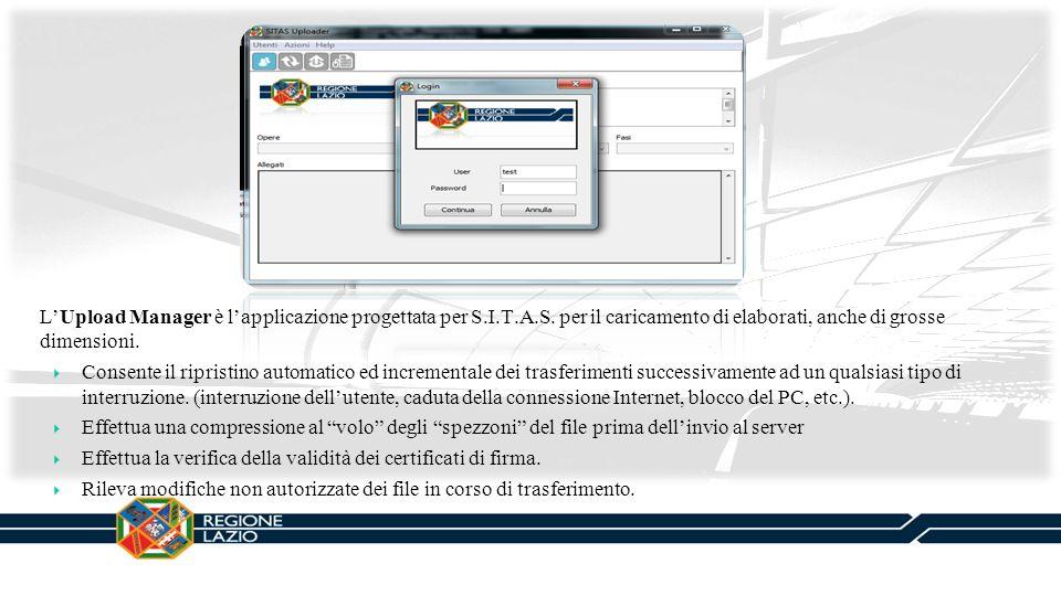 L'Upload Manager è l'applicazione progettata per S. I. T. A. S