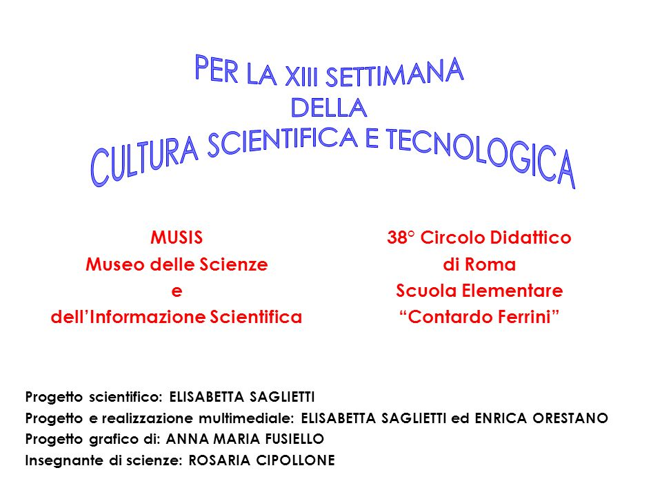CULTURA SCIENTIFICA E TECNOLOGICA