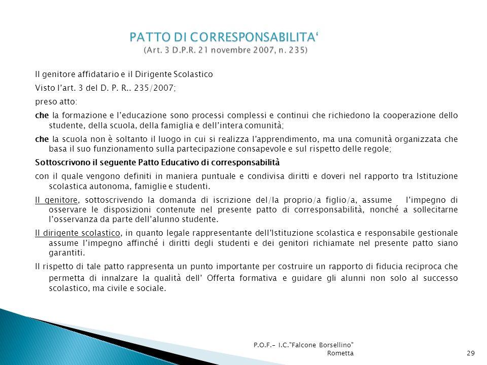 PATTO DI CORRESPONSABILITA' (Art. 3 D.P.R. 21 novembre 2007, n. 235)