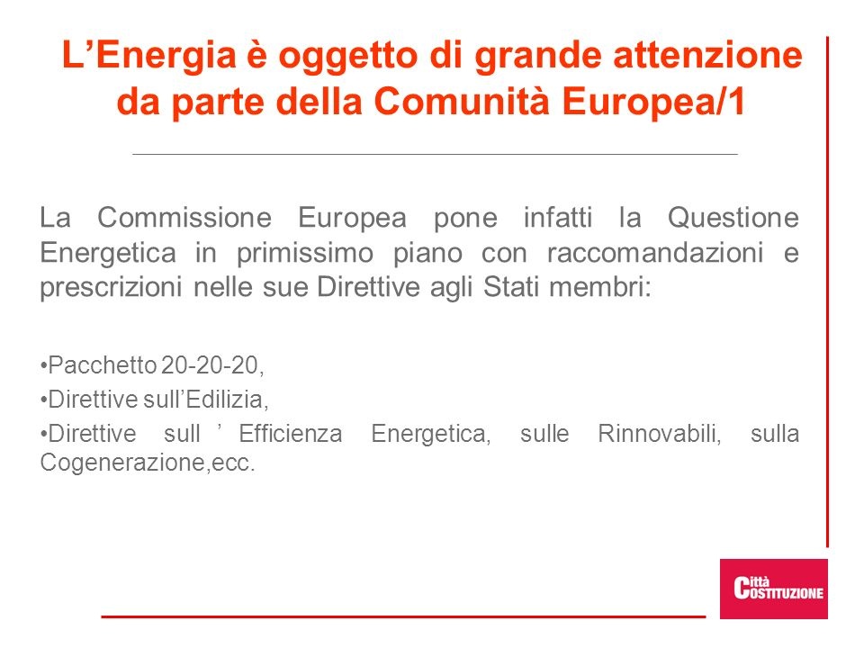 L'Energia è oggetto di grande attenzione da parte della Comunità Europea/1