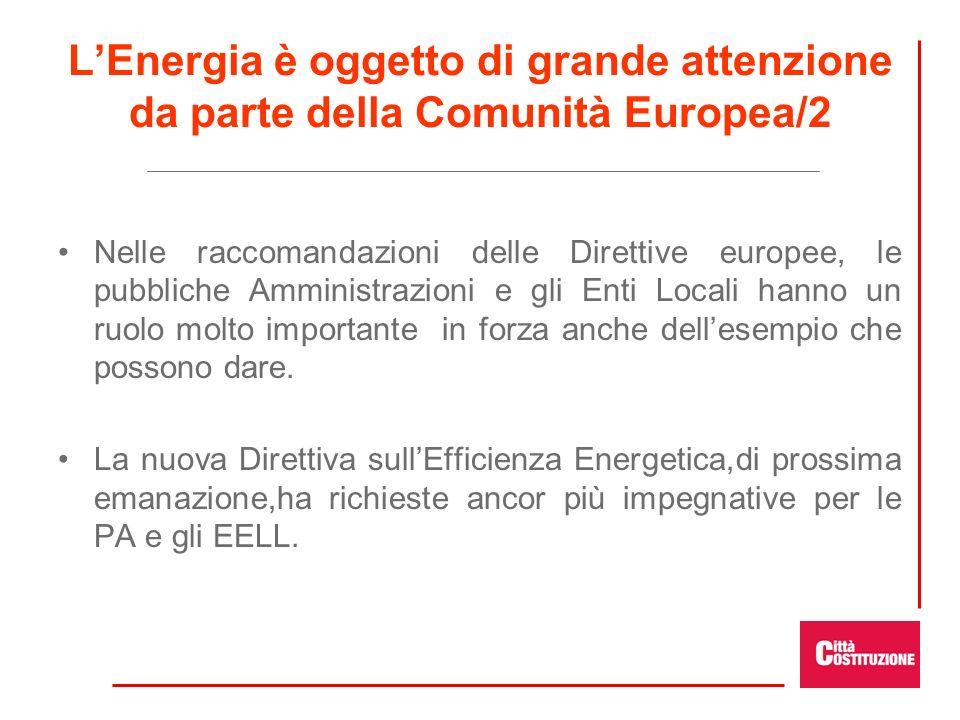 L'Energia è oggetto di grande attenzione da parte della Comunità Europea/2