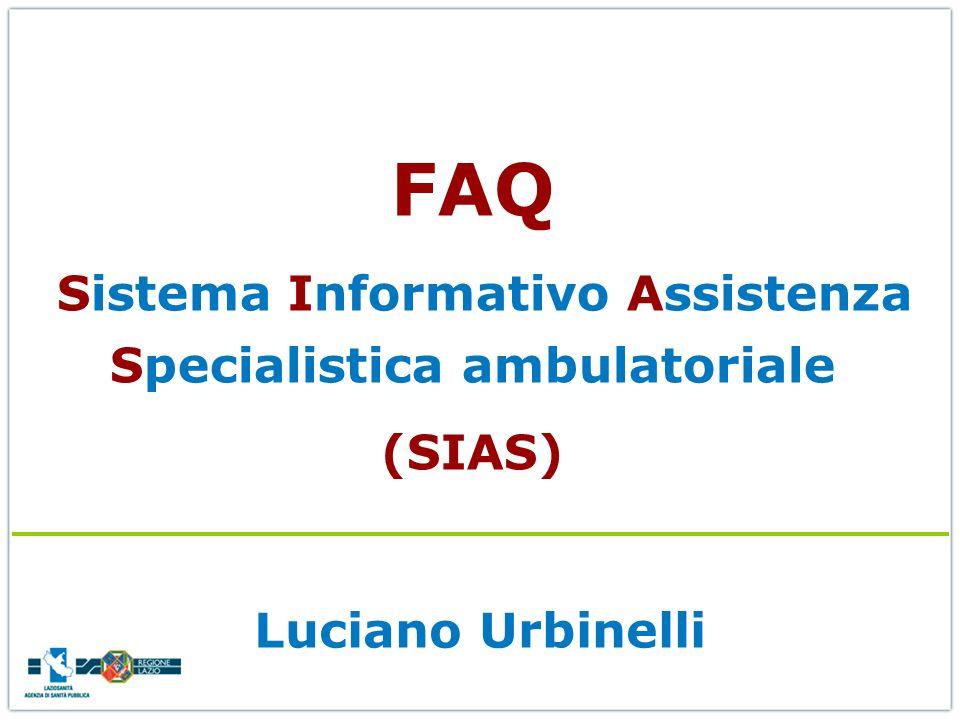 FAQ Sistema Informativo Assistenza Specialistica ambulatoriale (SIAS)
