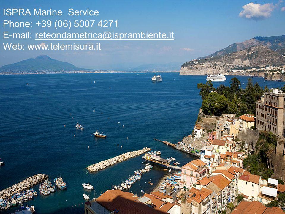 ISPRA Marine Service Phone: +39 (06) 5007 4271. E-mail: reteondametrica@isprambiente.it.