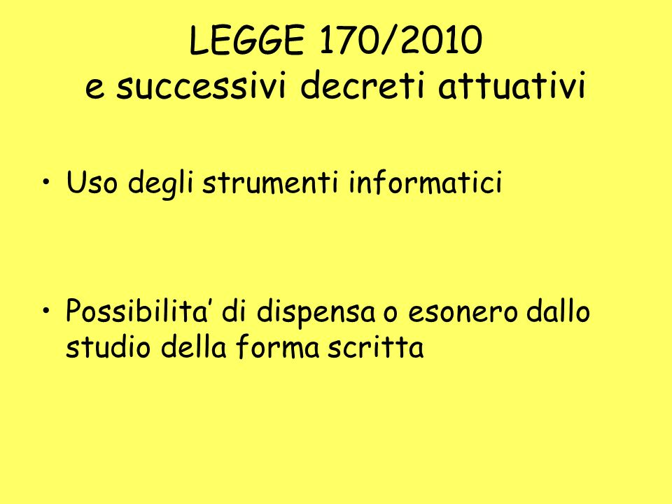 LEGGE 170/2010 e successivi decreti attuativi