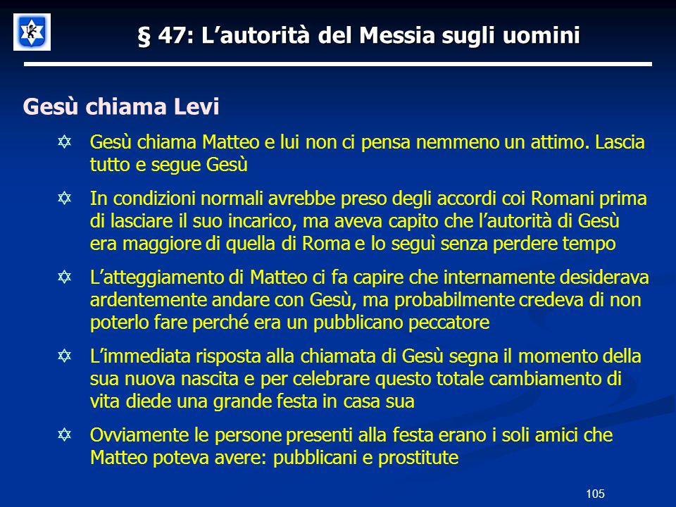 § 47: L'autorità del Messia sugli uomini