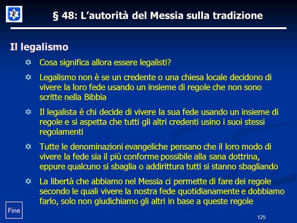 § 48: L'autorità del Messia sulla tradizione