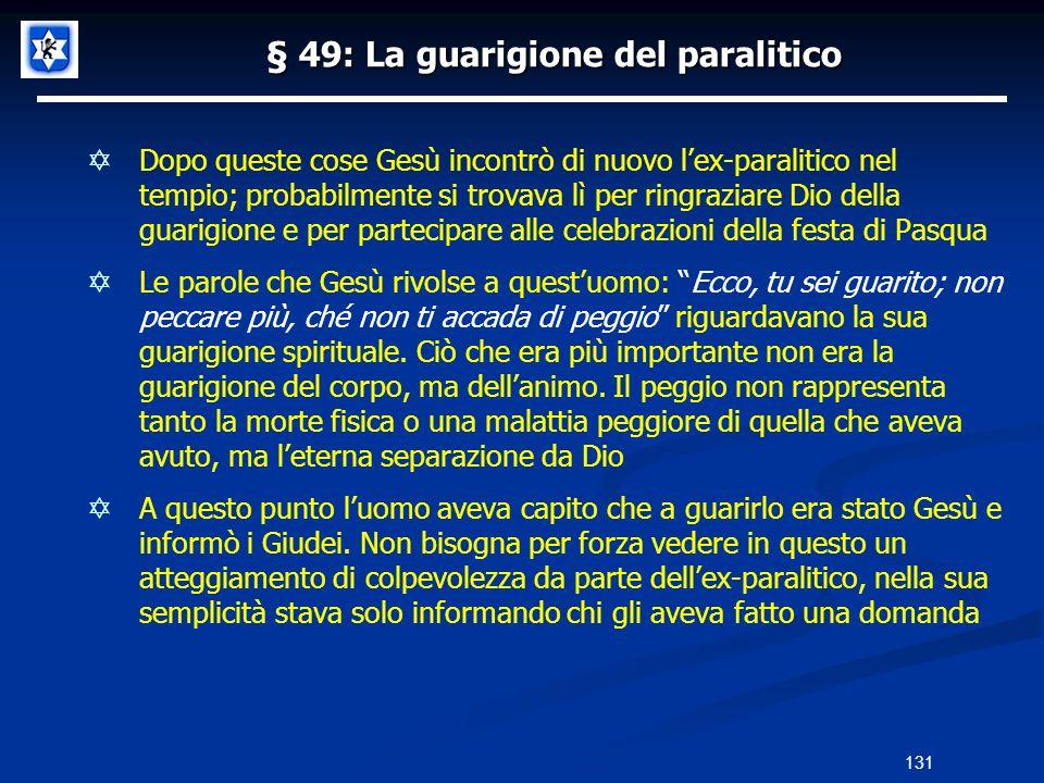 § 49: La guarigione del paralitico