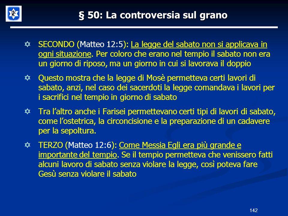 § 50: La controversia sul grano