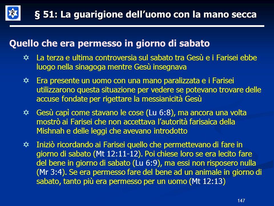 § 51: La guarigione dell'uomo con la mano secca