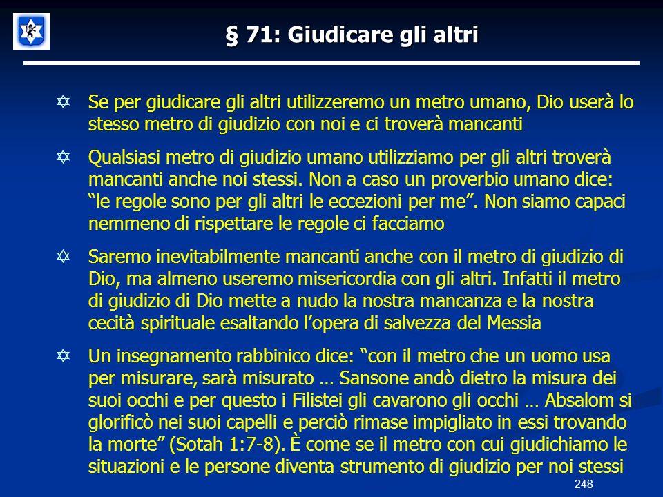§ 71: Giudicare gli altri