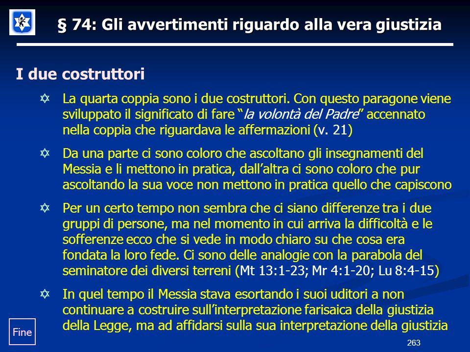 § 74: Gli avvertimenti riguardo alla vera giustizia