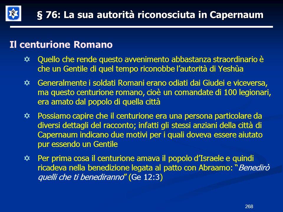 § 76: La sua autorità riconosciuta in Capernaum