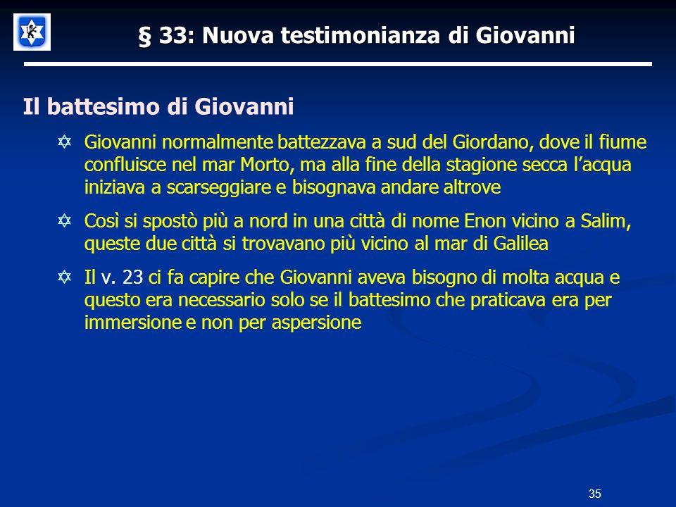 § 33: Nuova testimonianza di Giovanni