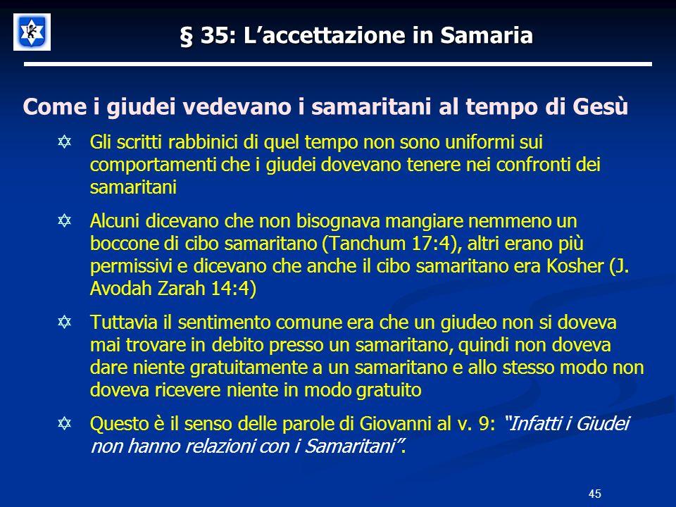 § 35: L'accettazione in Samaria