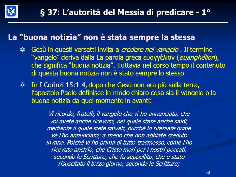§ 37: L'autorità del Messia di predicare - 1°
