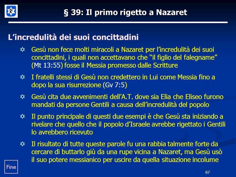 § 39: Il primo rigetto a Nazaret