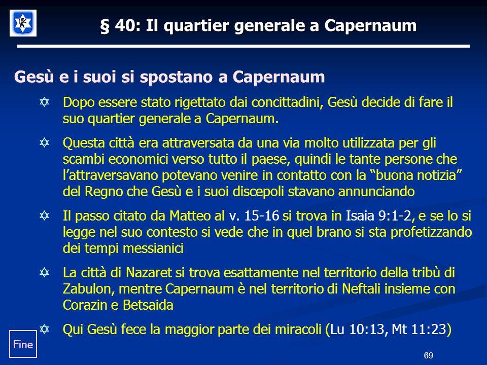 § 40: Il quartier generale a Capernaum