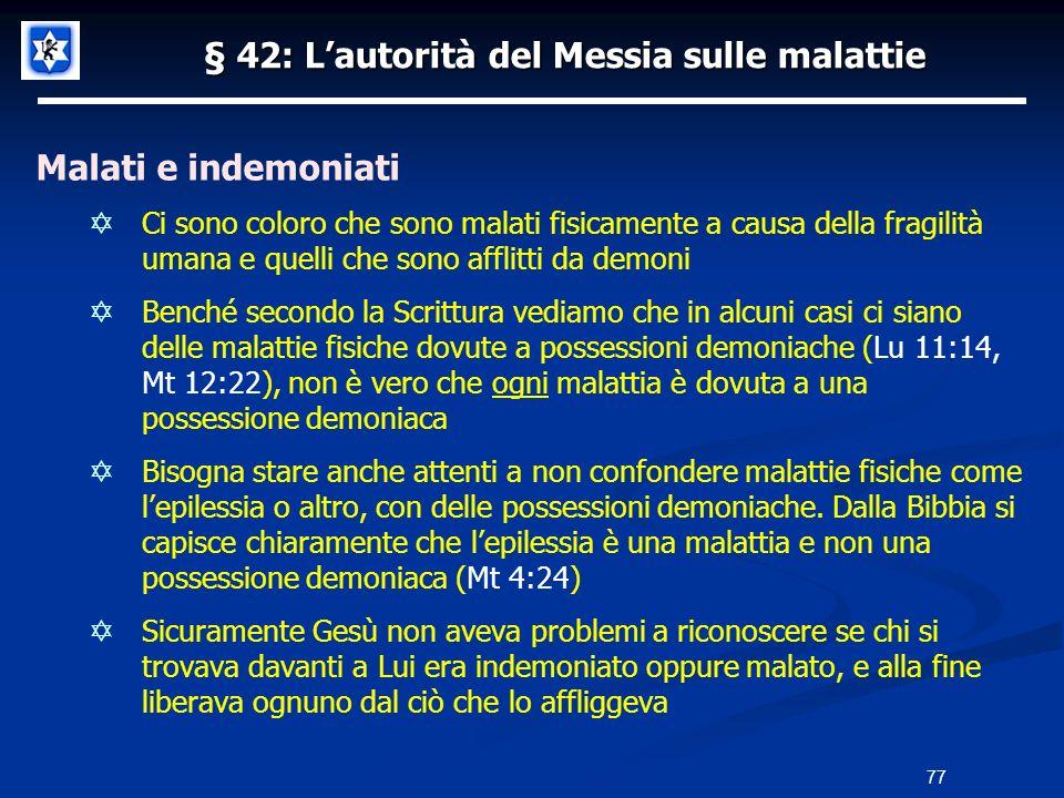 § 42: L'autorità del Messia sulle malattie