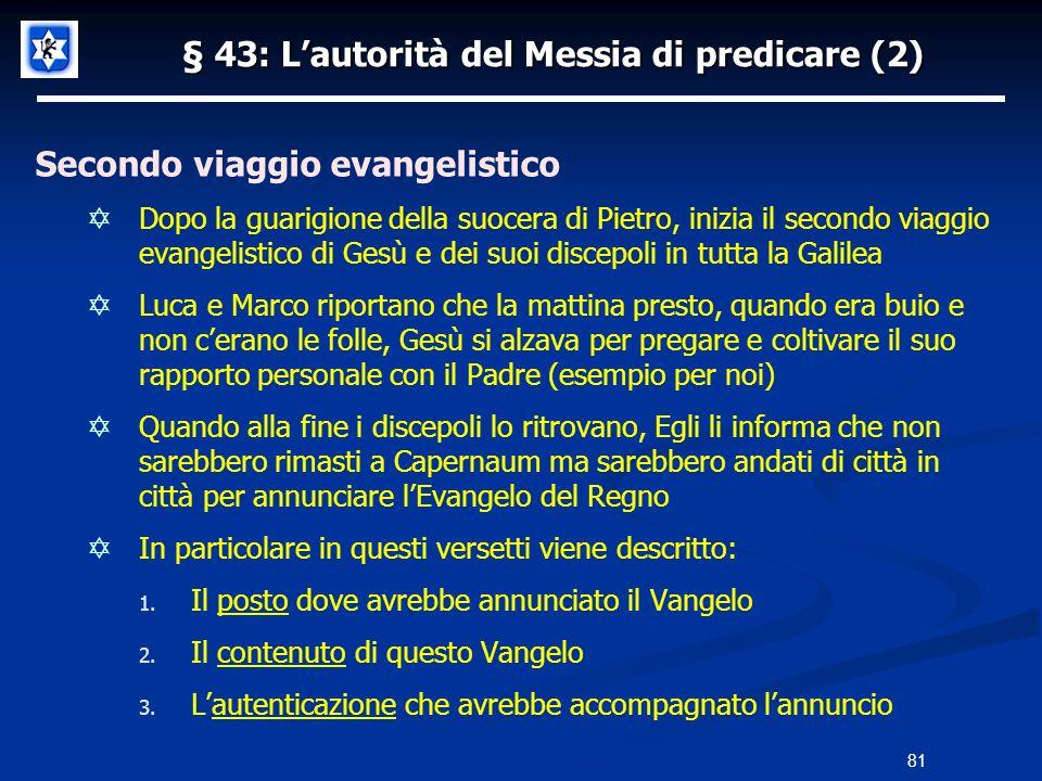 § 43: L'autorità del Messia di predicare (2)