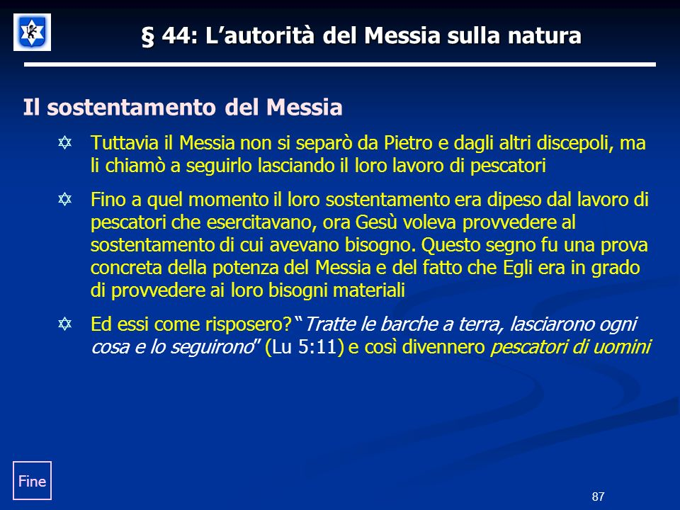 § 44: L'autorità del Messia sulla natura