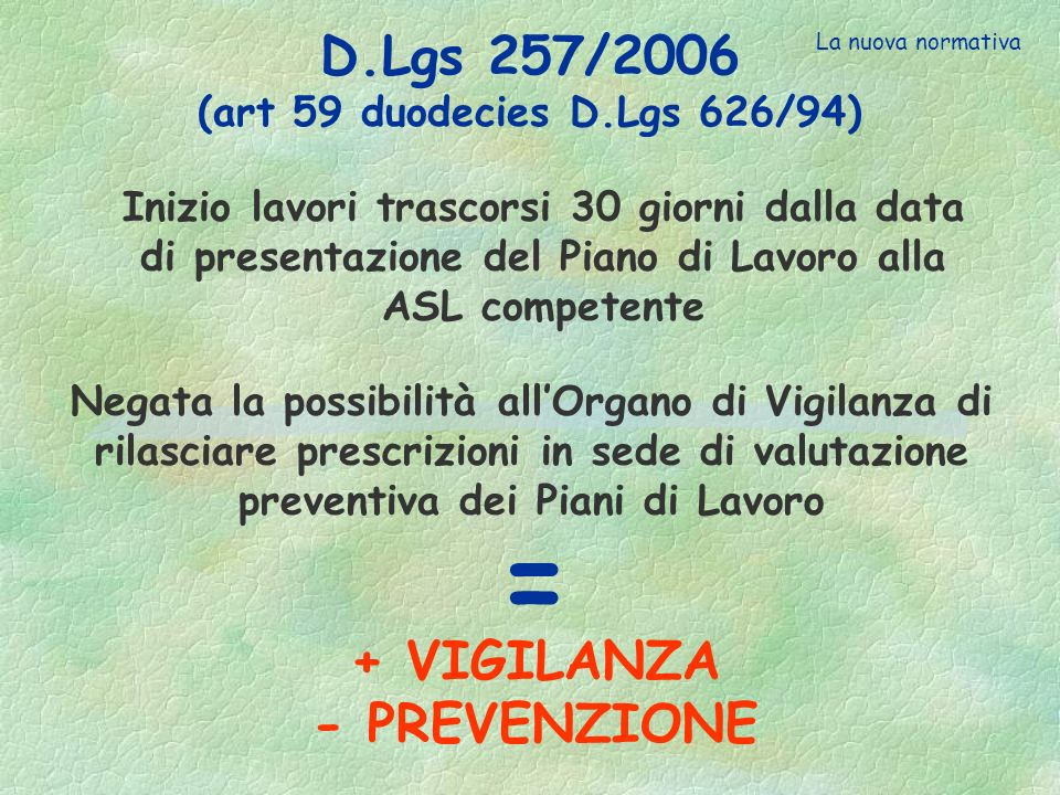 D.Lgs 257/2006 (art 59 duodecies D.Lgs 626/94)