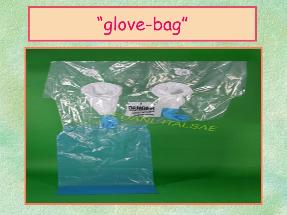 glove-bag Le procedure preliminari