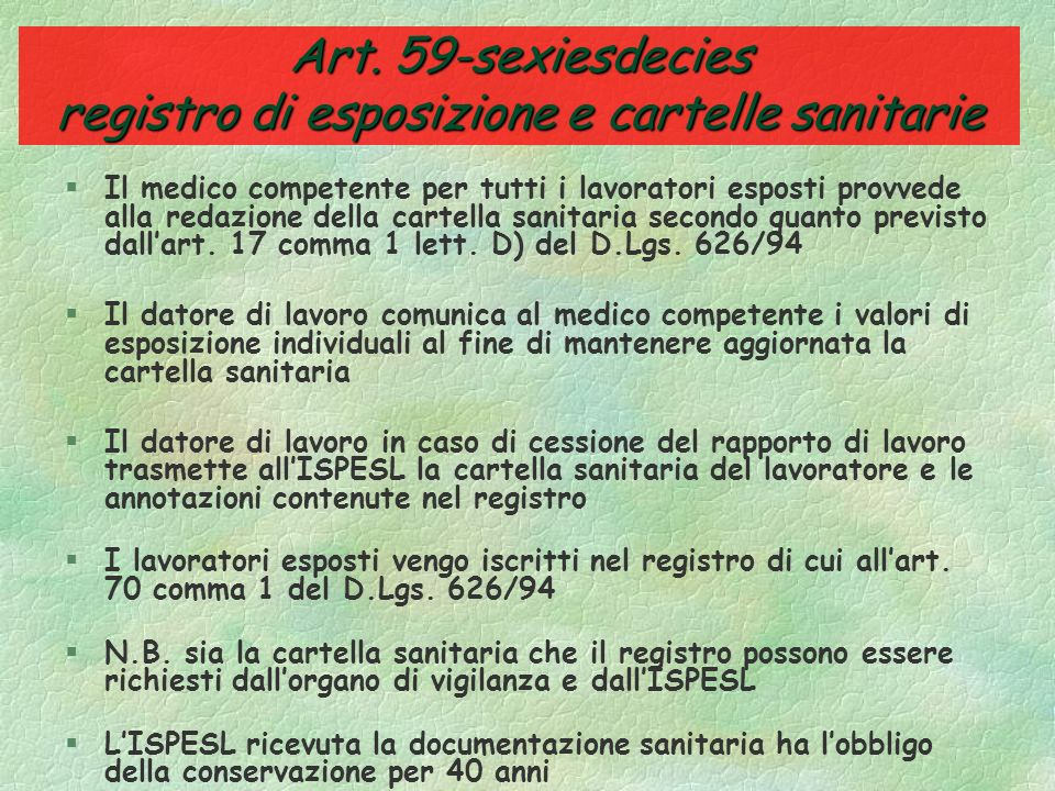 Art. 59-sexiesdecies registro di esposizione e cartelle sanitarie
