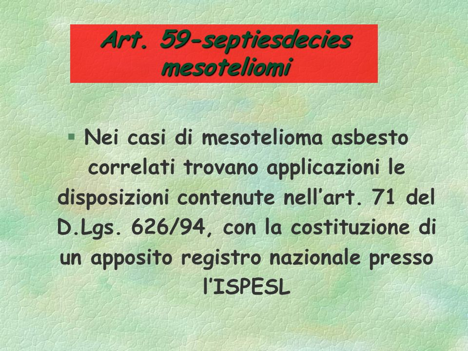Art. 59-septiesdecies mesoteliomi