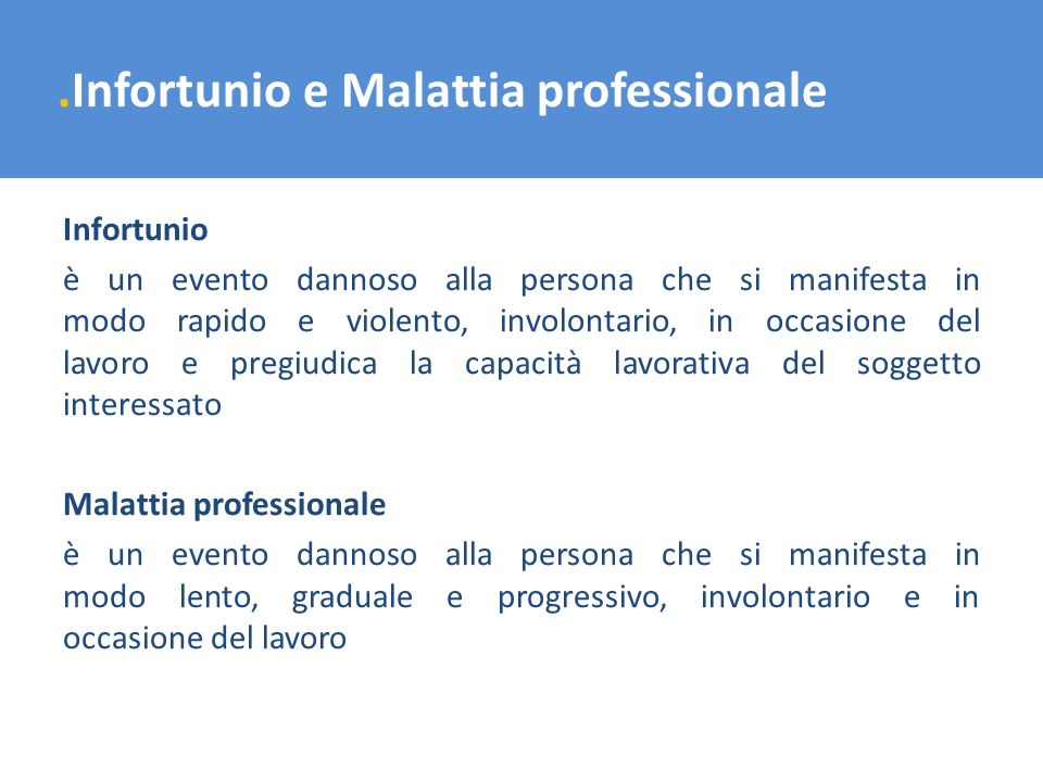 .Infortunio e Malattia professionale