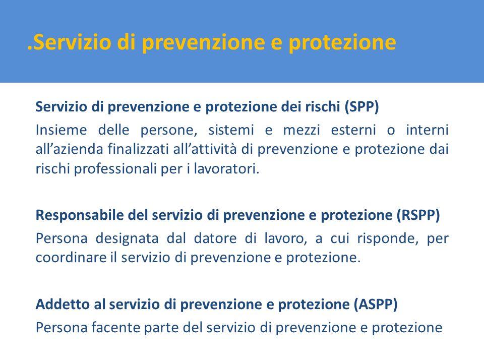 .Servizio di prevenzione e protezione