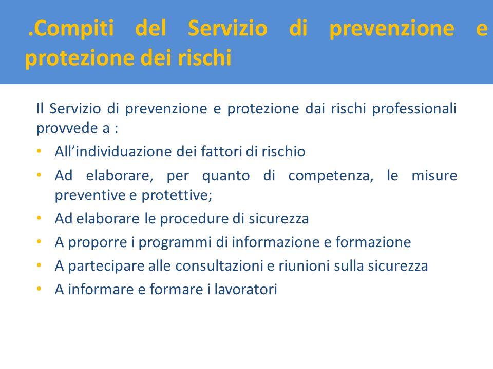 .Compiti del Servizio di prevenzione e protezione dei rischi