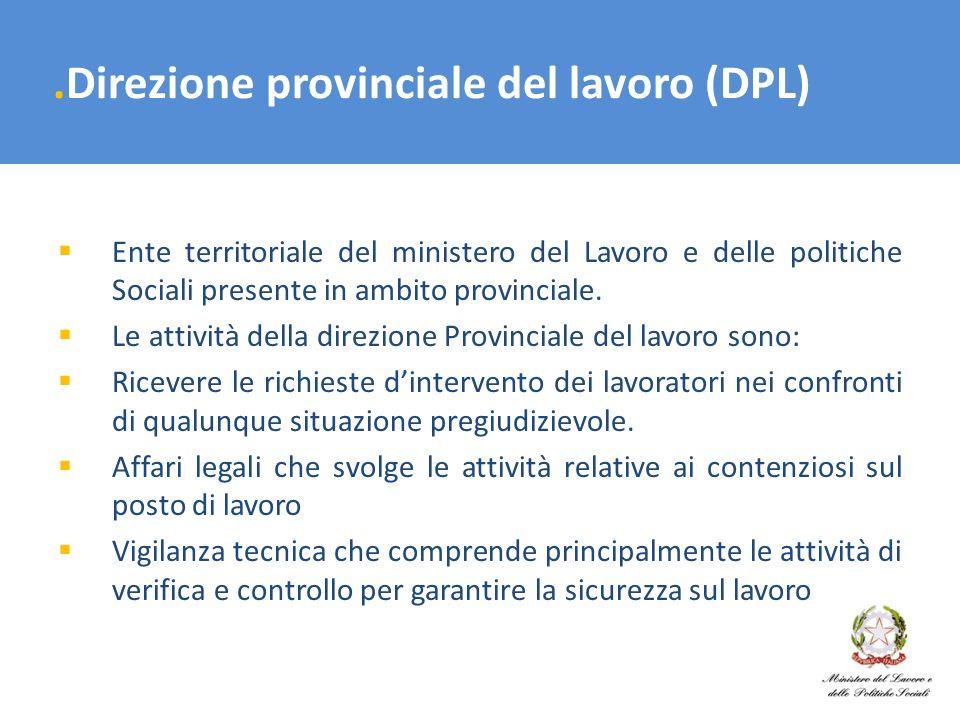 .Direzione provinciale del lavoro (DPL)
