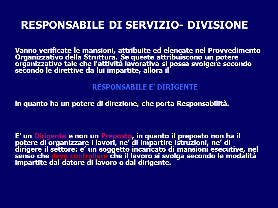 RESPONSABILE DI SERVIZIO- DIVISIONE RESPONSABILE E' DIRIGENTE