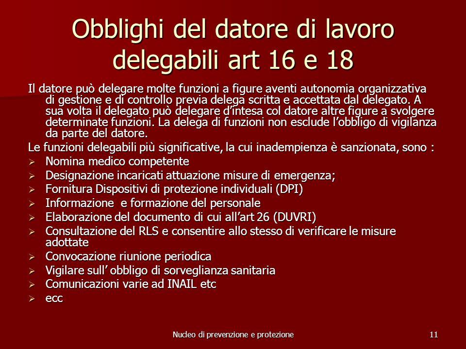 Obblighi del datore di lavoro delegabili art 16 e 18