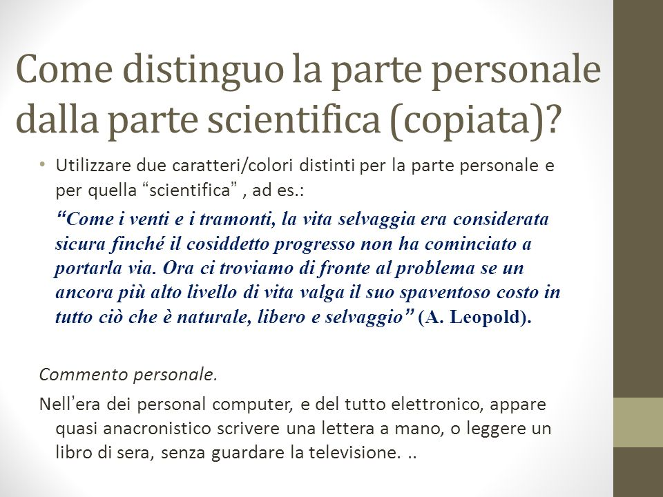 Come distinguo la parte personale dalla parte scientifica (copiata)