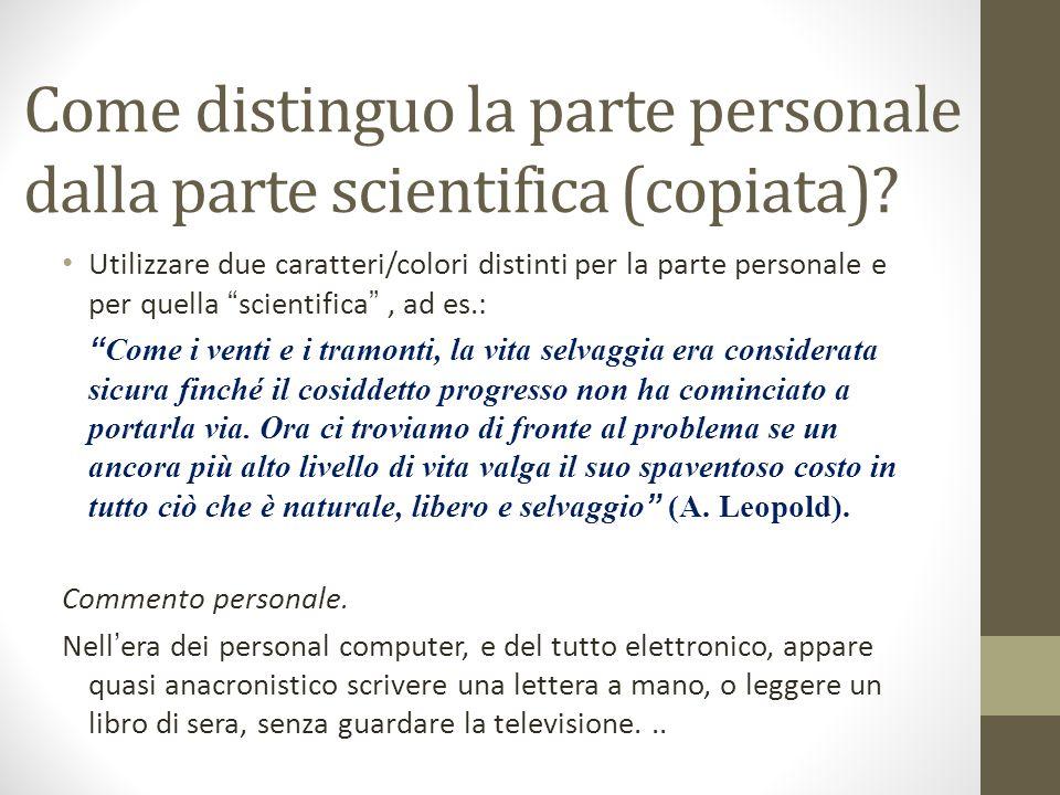 Come distinguo la parte personale dalla parte scientifica (copiata)