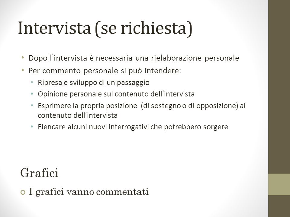 Intervista (se richiesta)