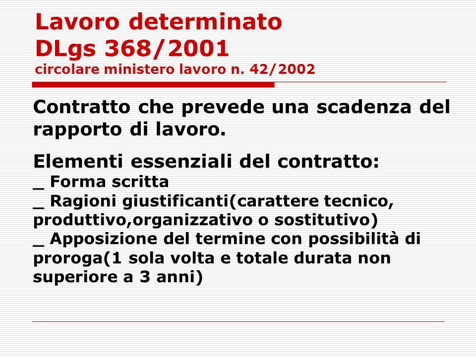 Lavoro determinato DLgs 368/2001 circolare ministero lavoro n. 42/2002