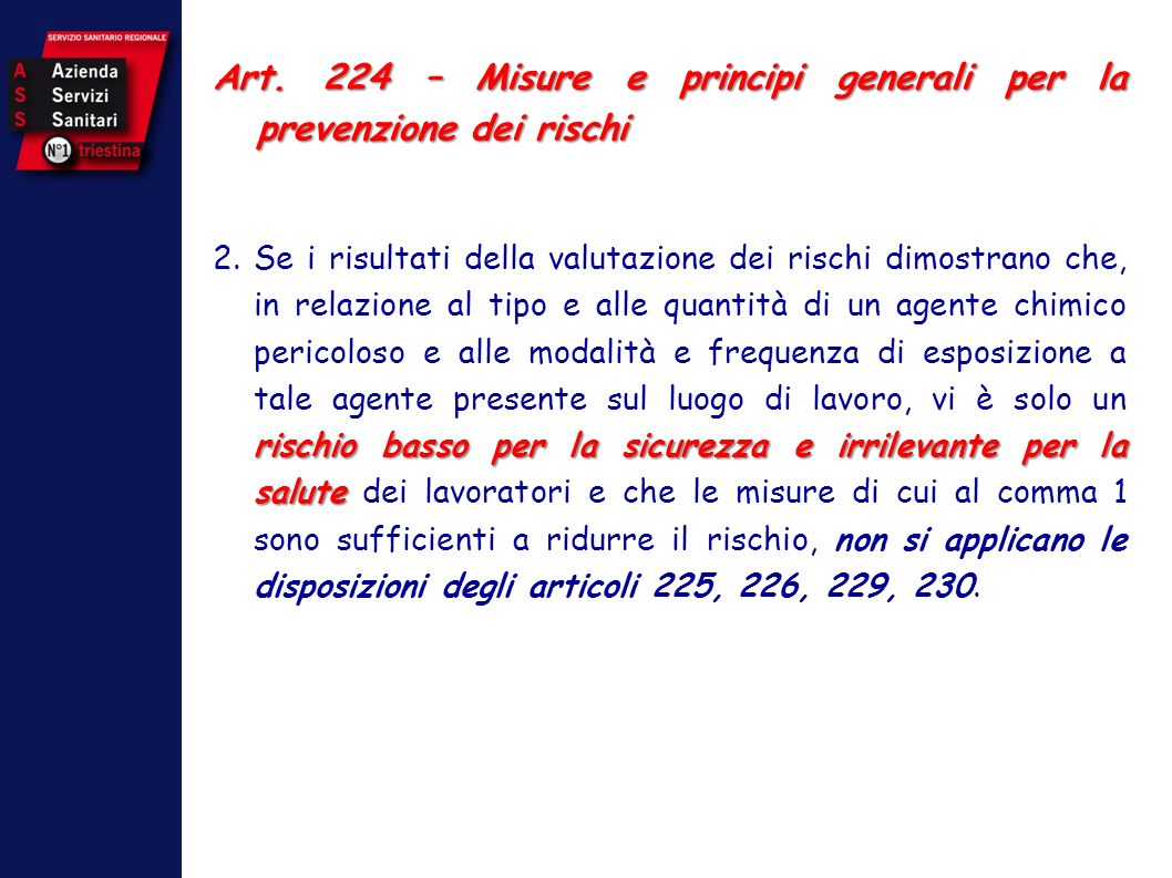 Art. 224 – Misure e principi generali per la prevenzione dei rischi
