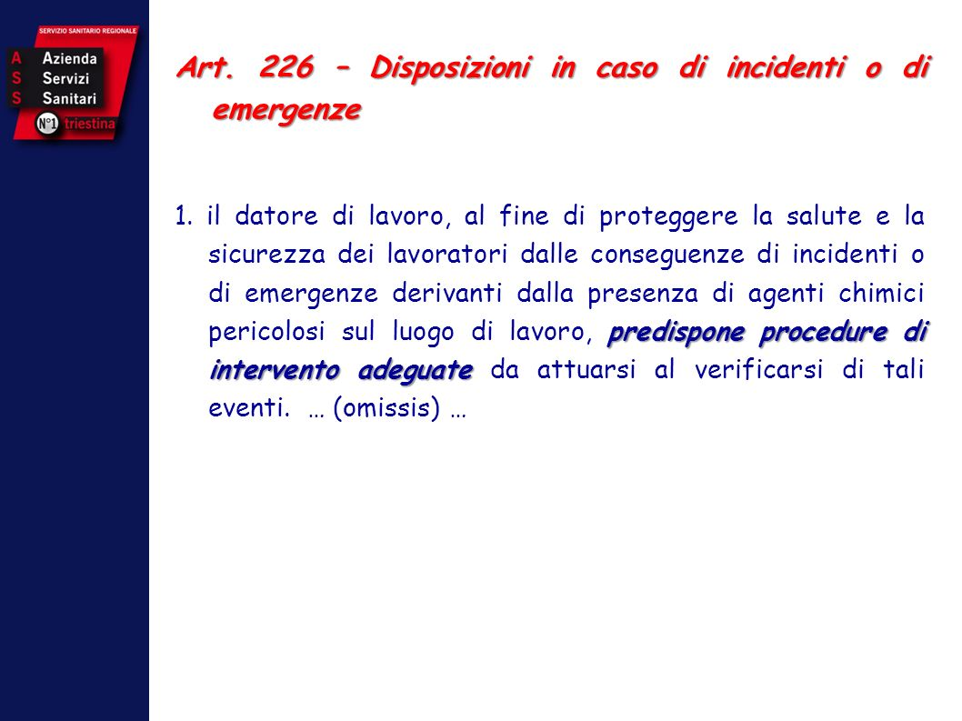 Art. 226 – Disposizioni in caso di incidenti o di emergenze