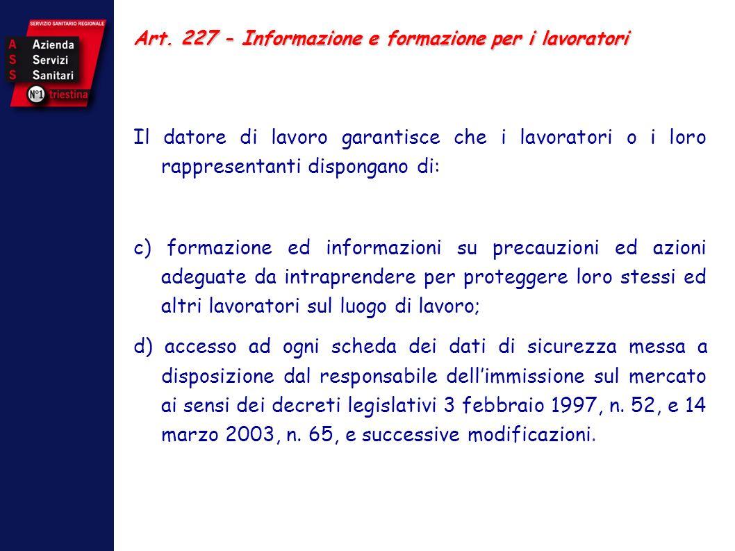 Art. 227 - Informazione e formazione per i lavoratori